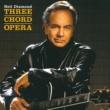Neil Diamond Three Chord Opera