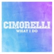 Cimorelli What I Do