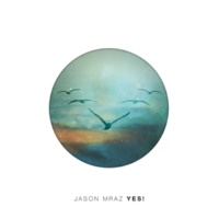 Jason Mraz You Can Rely On Me