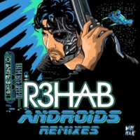 R3hab Androids