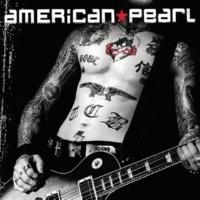 American Pearl If We Were Kings