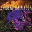 Chimera Earth Loop