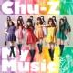 Chu-Z GIRLS ON THE RUN