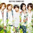 ROOT FIVE Summer Days