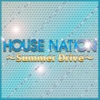 Shinichi Osawa HOUSE NAITION  Summer Drive