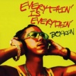 BOY-KEN EVERYTHIN' IS EVERYTHIN'