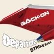 BACK-ON Departure/STRIKE BACK