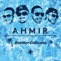 AHMIR LET IT GO (SUMMER VERSION)