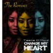 Tasita D'Mour Change My Heart (Chops Man & Distant People Remix)