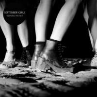 SEPTEMBER GIRLS Hells Bells (Bonus Track)