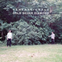 Generationals Gold Silver Diamond