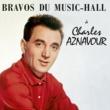 Charles Aznavour Bravos du music-hall