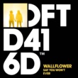 Wallflower Say You Won't Ever (Deetron Remix)