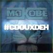 Mokobé CDouxDeh