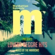 Various Artists MANHATTAN RECORDS PRESENTS LOVERS REGGAE HITS MIXED BY THE MARROWS