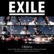 EXILE I Believe