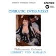 Herbert von Karajan Operatic Intermezzi