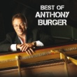 アンソニー・バーガー Best Of Anthony Burger [Live]