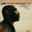 オーティス・ブラウン3世/ビラル ソート・オブ・ユー - Part I (feat.ビラル)