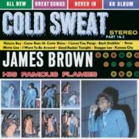 ジェームス・ブラウン&ザ・フェイマス・フレイムス Cold Sweat Part 1