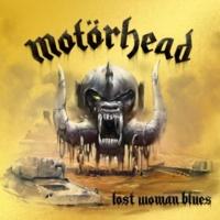 Motörhead Lost Woman Blues