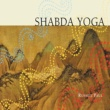 Russill Paul Shabda Yoga