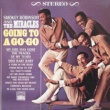 Smokey Robinson & The Miracles Going To A Go-Go