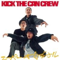 KICK THE CAN CREW スーパーオリジナル(オリジナルカラオケ)