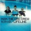 KICK THE CAN CREW カンケリ01/LIFELINE