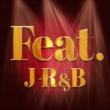YUKALI J-R&B ~ feat.