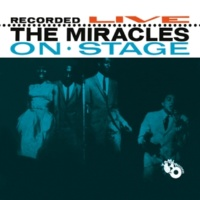 The Miracles I've Been Good To You [Live At The Apollo, New York, NY/1962]