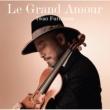 古澤巌 Le Grand Amour