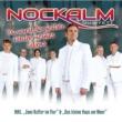Nockalm Quintett Du warst der geilste Fehler meines Lebens