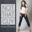 Jenifer Brening Not That Guy [Eike & Kaz Radio Edit]