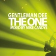 Gentleman Dee The One [Mike Candys Remix]