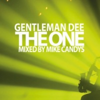 Gentleman Dee The One [Mike Candys Radio Edit]