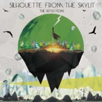 SILHOUETTE FROM THE SKYLIT Live For The Night