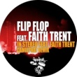 Flip Flop In Stereo (feat. Faith Trent) [Camelphat Remix]