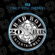 112 Only You (Remix)