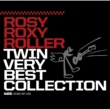ROSY ROXY ROLLER ROSY ROXY ROLLER TWIN VERY BEST COLLECTION