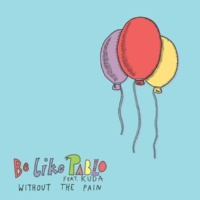 Be Like Pablo Without the Pain (Radio Edit)