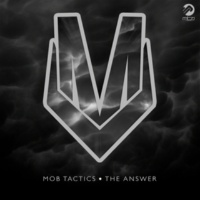 Mob Tactics/Lauren Johnson The Answer (feat.Lauren Johnson)