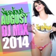 Various Artists Nervous August 2014 - DJ Mix