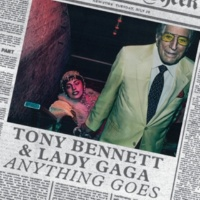 Tony Bennett/Lady Gaga Anything Goes