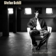 Stefan Schill Just Not Today (Radio Edit)