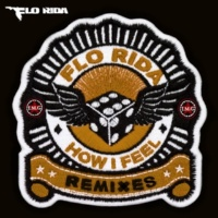 Flo Rida How I Feel (Wolfpack radio mix)