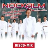 Nockalm Quintett Du warst der geilste Fehler meines Lebens [Disco Mix]