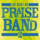 Maranatha! Praise Band The Best Of Praise Band 2
