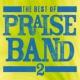 Maranatha! Praise Band The Best Of Praise Band 2