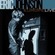 エリック・ジョンソン ヨーロッパ・ライヴ